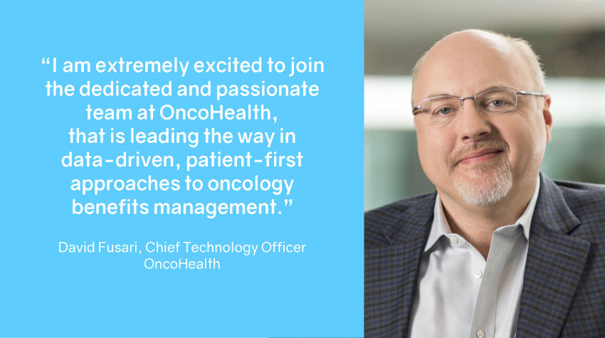 OncoHealth Appoints David Fusari As Chief Technology Officer