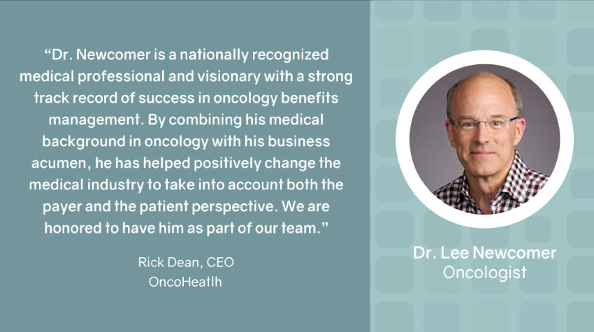 OncoHealth Appoints Dr. Lee Newcomer as Strategic Advisor