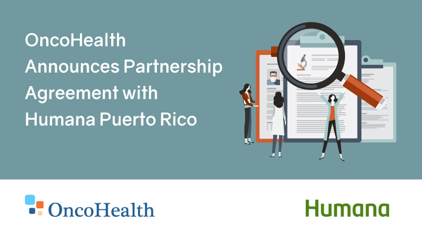 OncoHealth Announces Partnership Agreement with Humana Puerto Rico