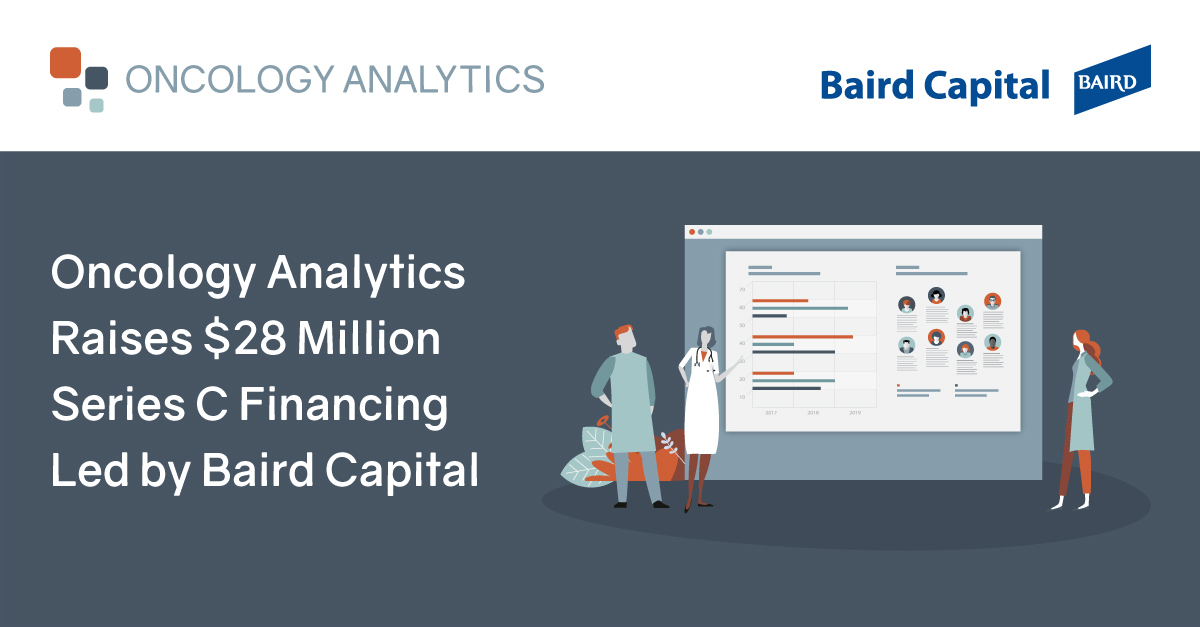Oncology Analytics Raises $28 Million Series C Financing Led by Baird Capital