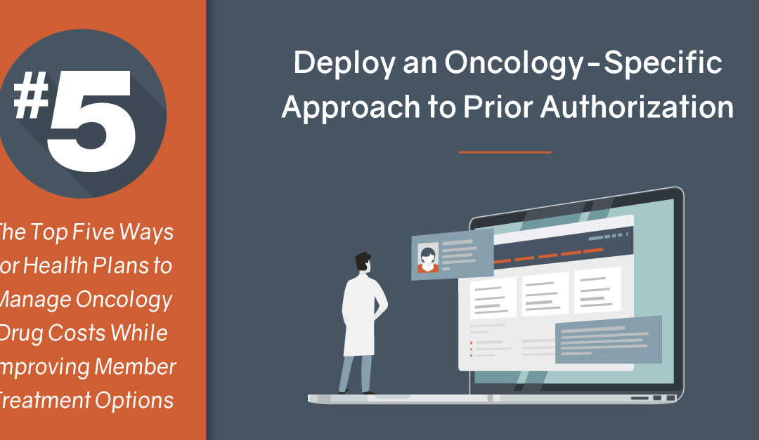 #5 Deploy an Oncology-Specific Approach to Prior Authorization