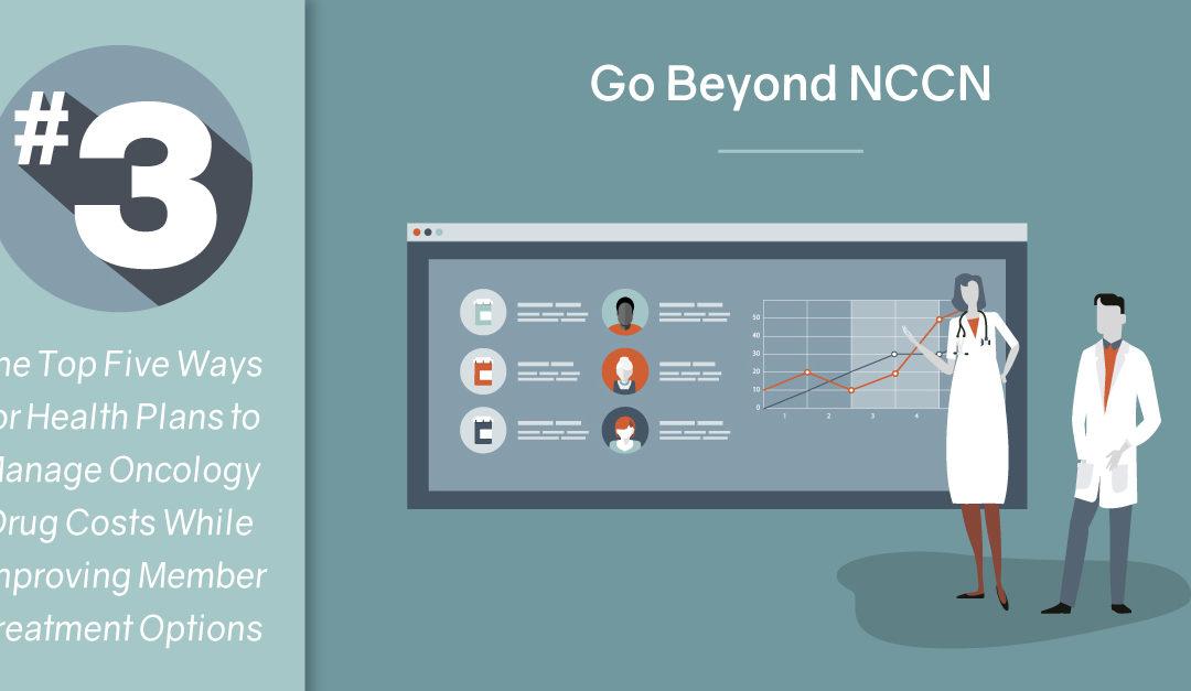 #3 Go Beyond NCCN