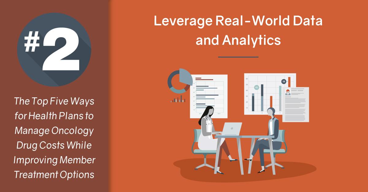 #2 Leverage Real-World Data and Analytics