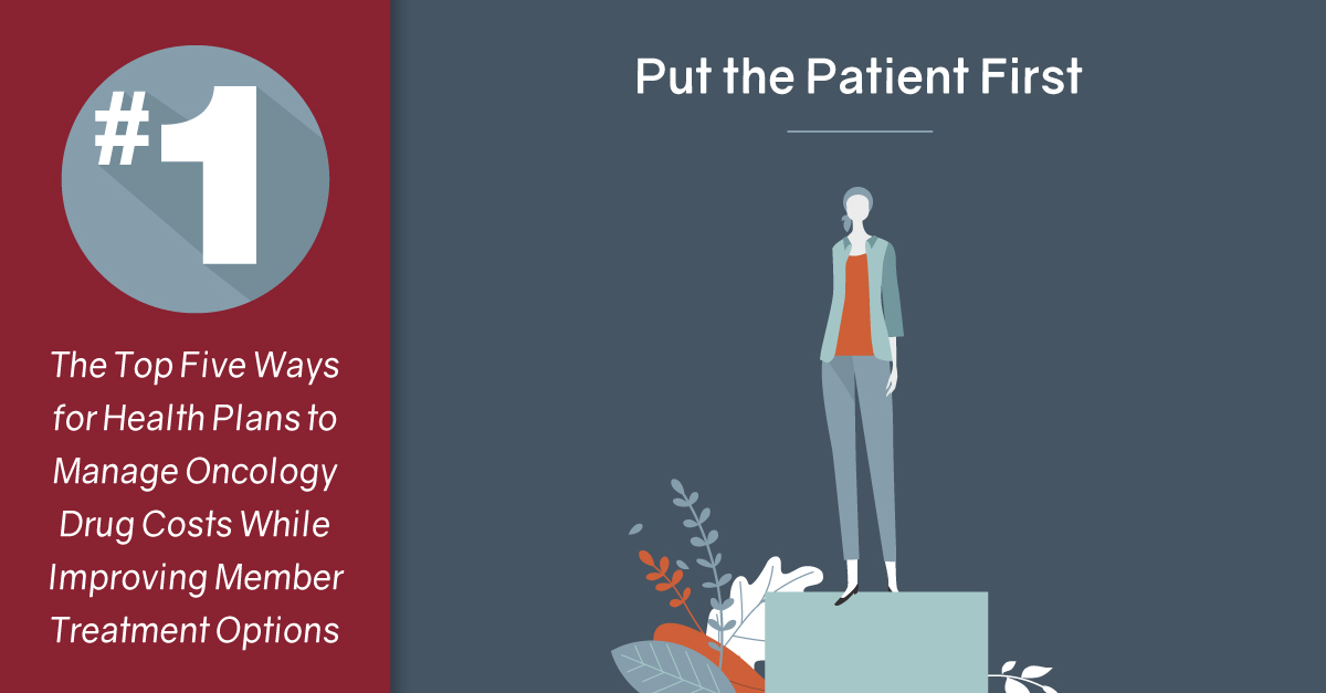 #1 Put the Patient First