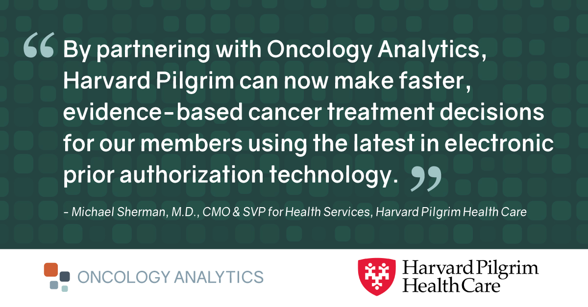 Harvard Pilgrim Health Care Partners With Oncology Analytics for Oncology Benefits Management