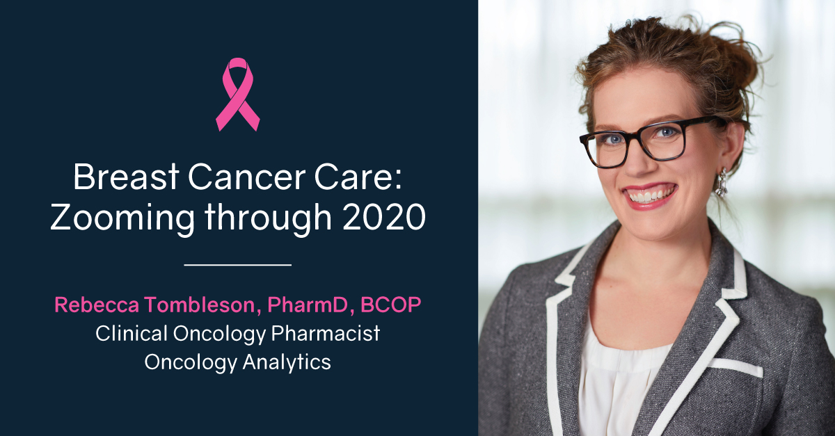 Breast Cancer Care: Zooming through 2020