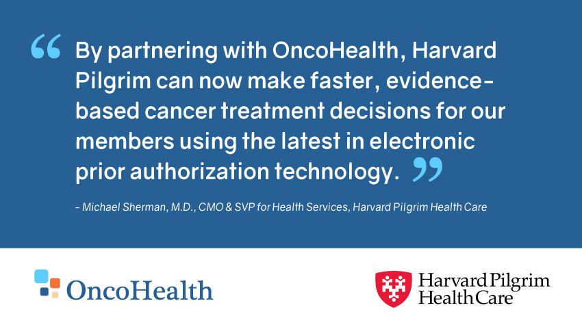 Harvard Pilgrim Health Care Partners With OncoHealth for Oncology Benefits Management
